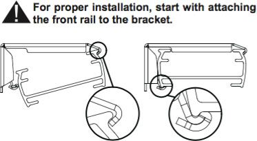 Step 2. Shade Installation - For proper installation, start with attaching the front rail to the bracket